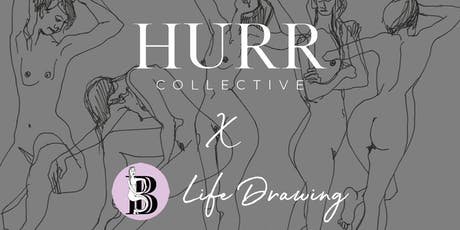 HURR x Bella's Bits & Bobs: Life Drawing tickets