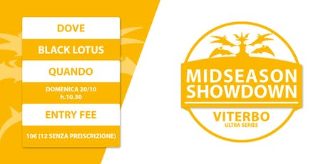 Midseason Showdown Viterbo biglietti