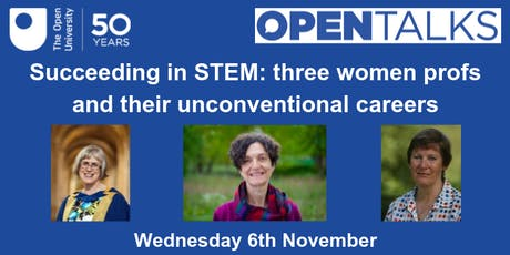 Succeeding in STEM: three women profs and their unconventional careers tickets
