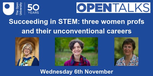 Succeeding in STEM: three women profs and their unconventional careers