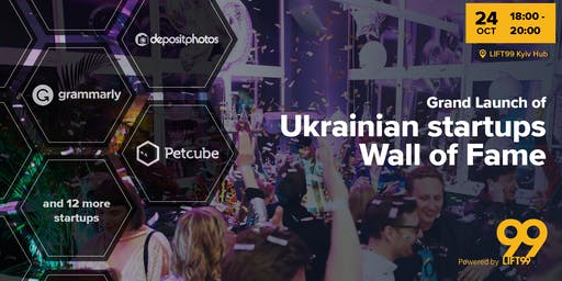 Grand Launch of Ukrainian Startups Wall of Fame (PUBLIC EVENT)