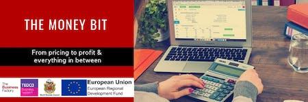 The Money Bit (Basics for beginners) | Thursday 17th Oct 1pm-4pm