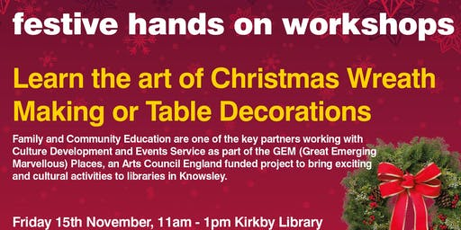 Christmas Wreath Making & Table docorations