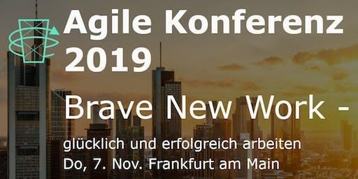 "Agile Konferenz - ""Brave New Work"""
