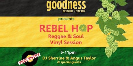 Rebel Hop Reggae & Soul Vinyl Session tickets