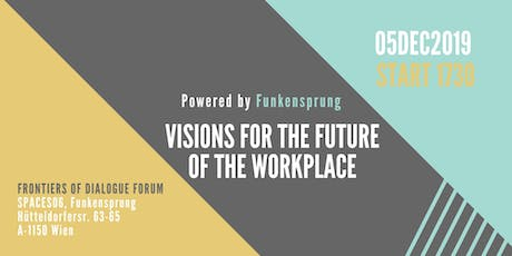 Visions for the Future of the WorkPlace Tickets