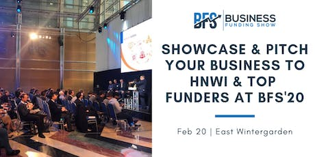 Showcase & Pitch your Business to HNWI & top Funders at BFS'20 tickets