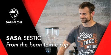 Sasa Sestic: From the bean to the cup biglietti