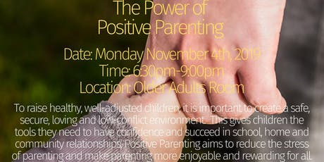 The Power of Positive Parenting  tickets