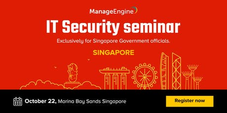 IT Security seminar- Exclusively for Singapore Government officials. tickets