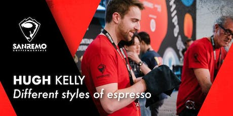 Hugh Kelly: Different styles of espresso biglietti