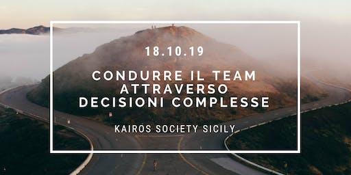 Condurre il team attraverso Decisioni Complesse