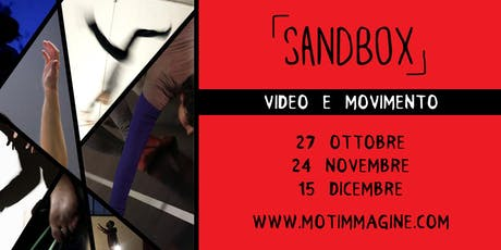Sandbox - video e danza tickets
