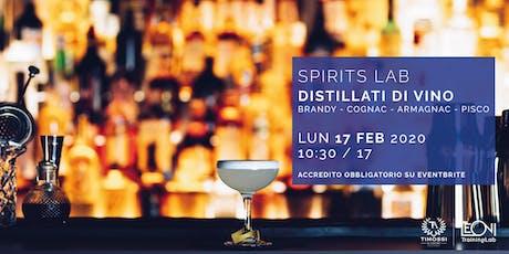 Spirits Lab // Distillati di Vino biglietti