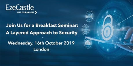 Breakfast Seminar: A Layered Approach to Security tickets