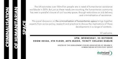 Criminalisation of Humanitarian Space: Panel Discussion