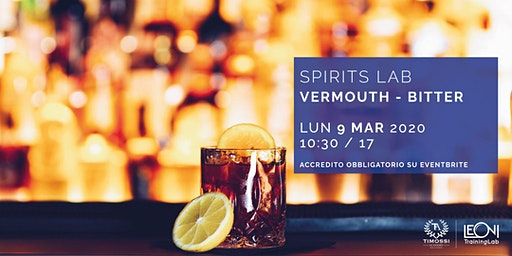 Spirits Lab // Vermouth e Bitter