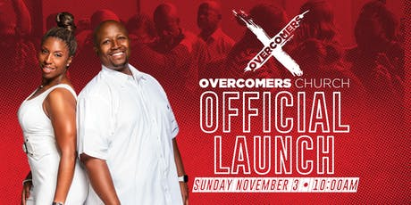 Overcomers Church Official Launch tickets