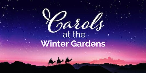 Carols at the Winter Gardens
