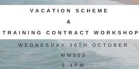 VACATION SCHEME  &  TRAINING CONTRACT WORKSHOP (FINAL YEAR LAW STUDENTS) tickets