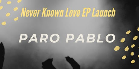 Never Known Love EP Launch tickets