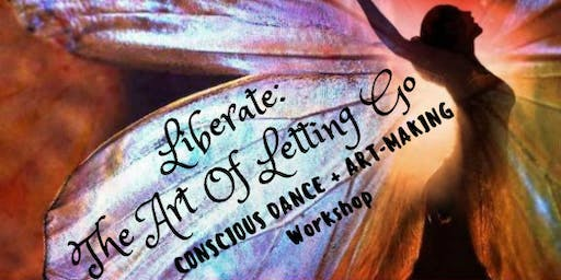 :: LIBERATE :: Conscious Dance + Art-Making Workshop
