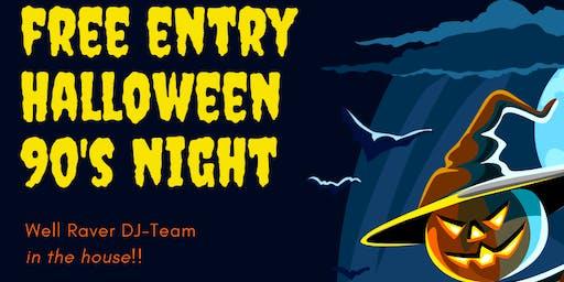 Free Entry Halloween 90's Night. (Fancy dress optional).