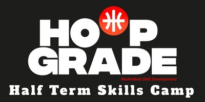HoopGrade Half Term Skills Camp