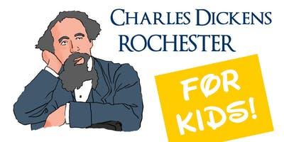 Charles Dickens Rochester... FOR KIDS! A guided walk for ages 9 and up!