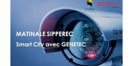 Matinale SIPPEREC - Smart City avec GENETEC billets
