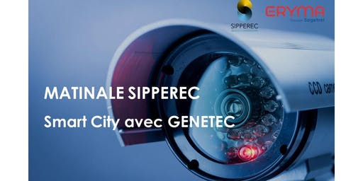 Matinale SIPPEREC - Smart City avec GENETEC