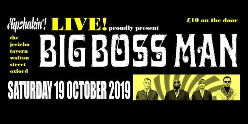 Hipshakin'! Live - Big Boss Man!