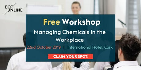 Free Workshop Cork : Managing Chemicals in the Workplace tickets
