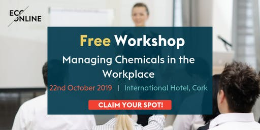 Free Workshop Cork : Managing Chemicals in the Workplace