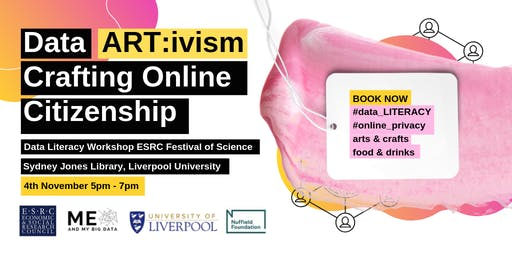 Data Artivism: Crafting Online Citizenship | ESRC Festival of Science