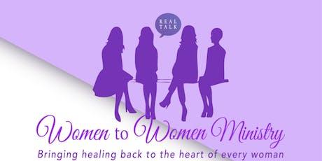WOMEN TO WOMEN (REAL TALK)  MINISTRY tickets