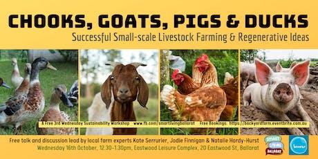 Successful Small-Scale  Livestock Farming FREE TALK Smart Living Ballarat tickets