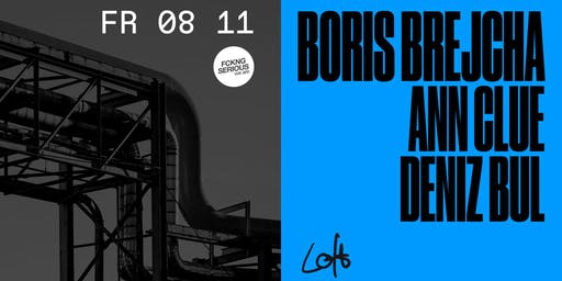 FCKNG Serious: Boris Brejcha, Ann Clue & Deniz Bul im Loft
