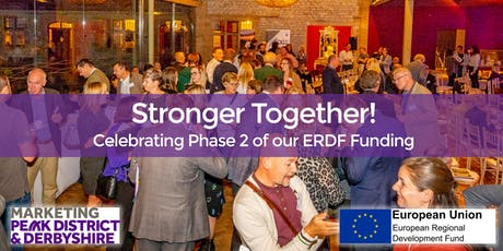 Stronger Together! Celebrating Phase 2 of our ERDF funding tickets