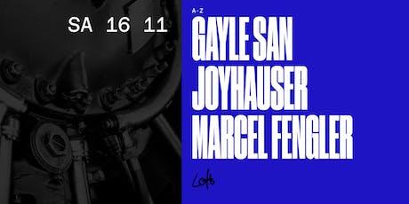 Gayle San, Joyhauser, Marcel Fengler im Loft Tickets
