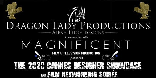 Dragon Lady Productions and Magnificent Film Cannes Showcase