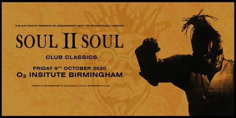 Soul II Soul - Club Classics (O2 Institute, Birmingham) tickets