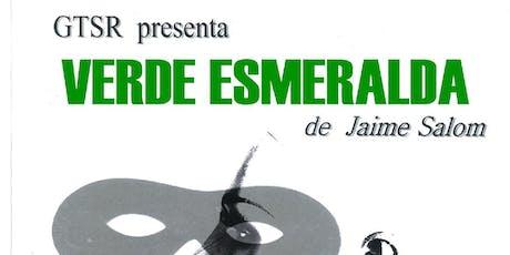 VERDE ESMERALDA. Teatro Solidario a favor de  SFC-SQM Madrid entradas