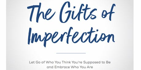 The Gifts of Imperfection Programme (February - April 2020) tickets