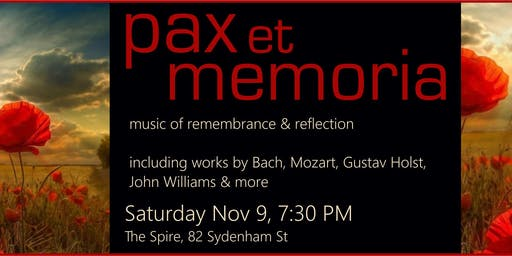 Pax et Memoria: Music of Remembrance and Reflection