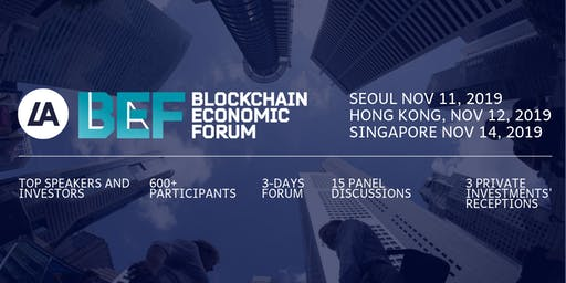 VII Blockchain Economic Forum in Seoul,  November 11, 2019