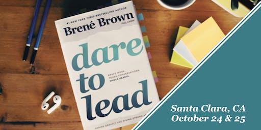 Dare to Lead™ - Leadership Program - Silicon Valley/Santa Clara, CA