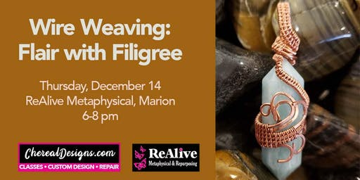 Wire Weaving: Flair with Filigree