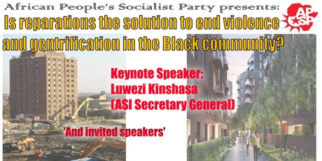 Reparations  to end violence & gentrification in the black community tickets