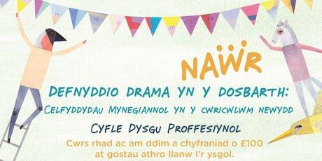 Defnyddio Drama yn y Dosbarth (Using Drama in the Classroom) tickets